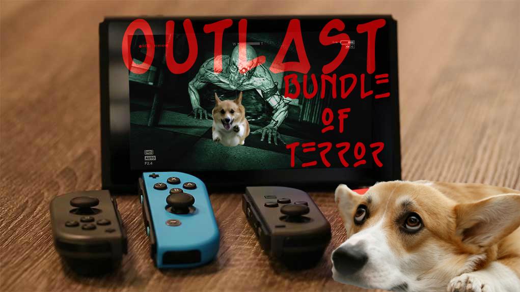 Outlast Nintendo Switch