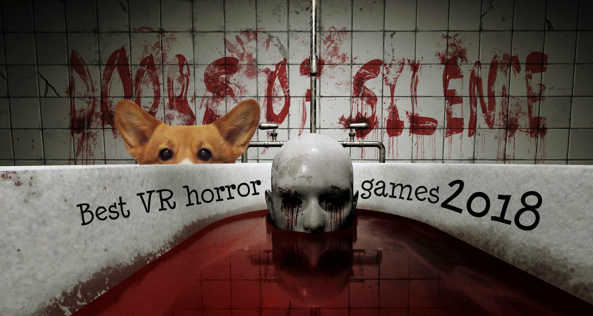 VR игры в жанре хоррор 2018, в которые можно поиграть на Хэллоуин