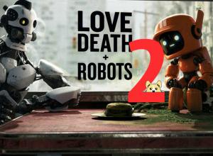 Мультсериал Любовь смерть и роботы 2 сезон
